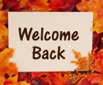 WELCOME BACK FOR AUTUMN TERM!