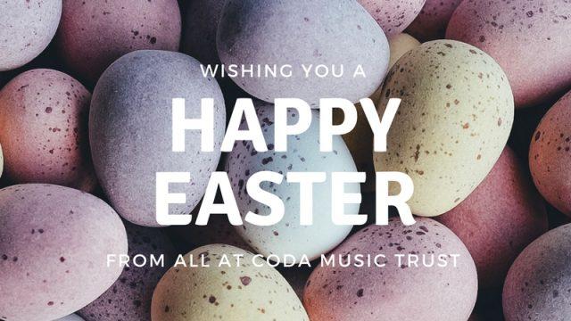Easter Holidays & Important InformationRegarding the Re-openingof Coda Music Centre