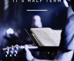 Half Term & Important Reminders