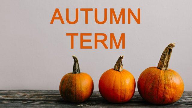 Autumn Term starts 6th September